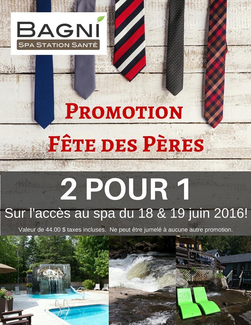 Promotions bagni spa tarifs sp ciaux - Fetes des peres 2016 ...
